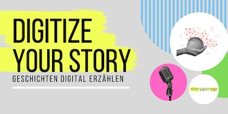 DIGITIZE YOUR STORY Tickets