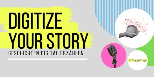 DIGITIZE YOUR STORY