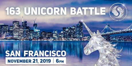 163 Unicorn Battle, San Francisco tickets