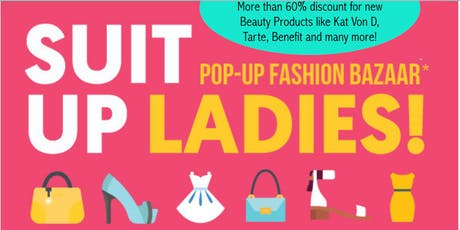 SUIT UP LADIES - FASHION BAZAAR tickets