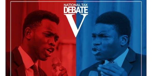 National Tax Debate V