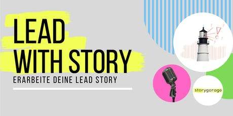LEAD WITH STORY tickets