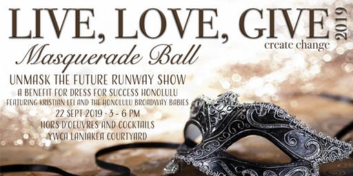 LIVE LOVE GIVE 2019 Create Change - Masquerade Ball