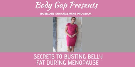 Secrets to Busting Belly Fat During Menopause tickets
