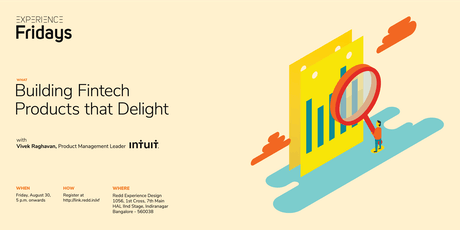 Experience Fridays: Building Fintech Products that Delight with Vivek Raghavan, Product Management Leader, Intuit tickets