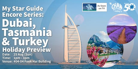 My Star Guide Encore Series: Dubai, Tasmania & Turkey Holiday Preview tickets