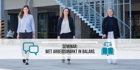 Seminar: Wet Arbeidsmarkt in Balans voor ondernemers en HR tickets