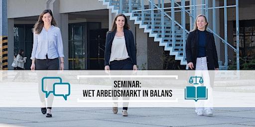 Seminar: Wet Arbeidsmarkt in Balans voor ondernemers en HR