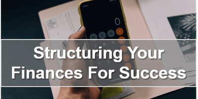 Structuring Your Finances For Success