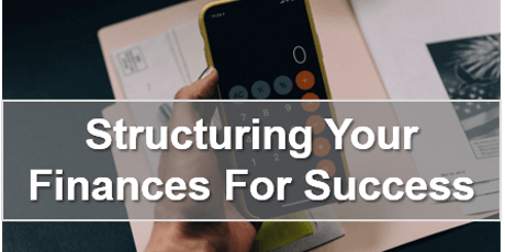 Structuring Your Finances For Success tickets