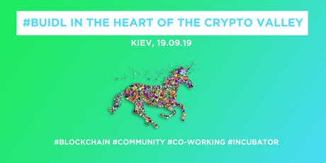 #Buidl in the Heart of the Crypto Valley @Kiev tickets