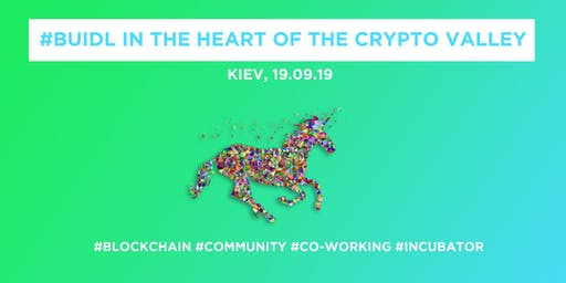 #Buidl in the Heart of the Crypto Valley @Kiev