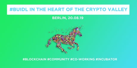 #Buidl in the Heart of the Crypto Valley @Berlin tickets