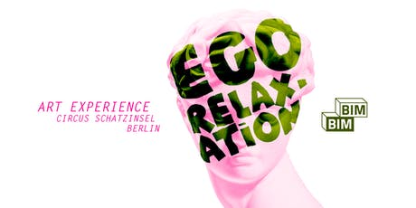 BIMBIM - EGO RELAXATION tickets