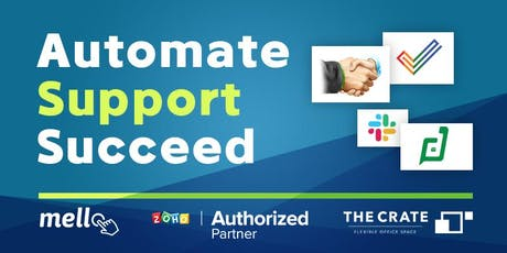 Intro to Zoho CRM [Automate.Support.Succeed] tickets