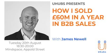 HOW I GOT £60M IN A YEAR IN B2B SALES tickets