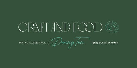 Private Dining Experience by CraftandFood tickets