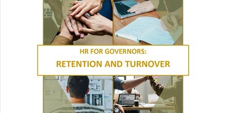 HR for Governors: Retention and Turnover tickets
