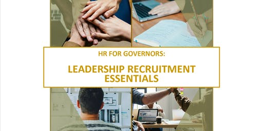 HR for Governors: Leadership Recruitment Essentials