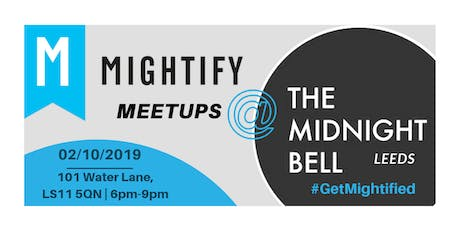 Mightify Meetup - Leeds tickets