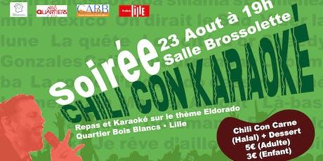 Soirée CHILI CON Karaoké billets