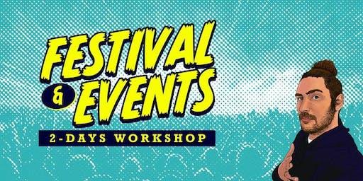 Festival & Events 2-Days Workshop [THESSALONIKI]