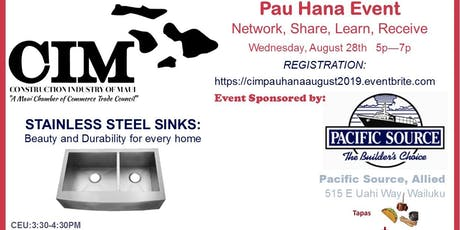 CIM Pau Hana Event, Wednesday August 28th 5-7pm tickets