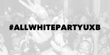 All White Party Uxb 2019 tickets
