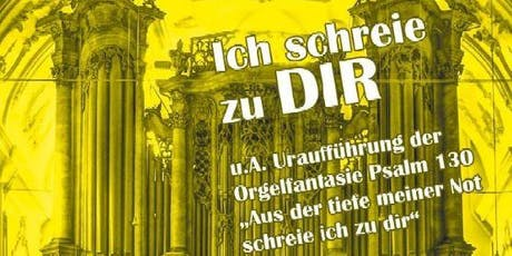 Ich schreie - Abschlusskonzert des Lindauer Orgelsommer Tickets