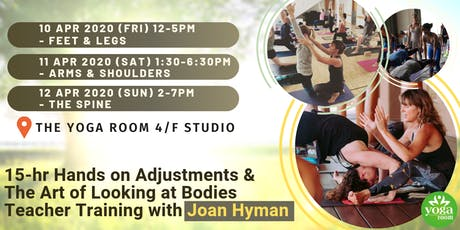 15-hr Hands on Adjustments & The Art of Looking at Bodies Teacher Training with Joan Hyman tickets