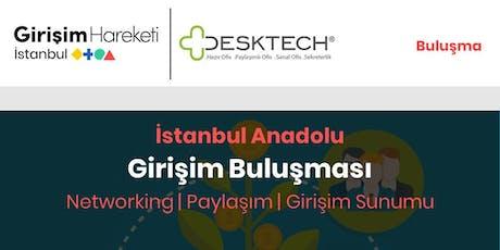 Girişim Buluşması | Networking (GH İstanbul Anadolu) tickets
