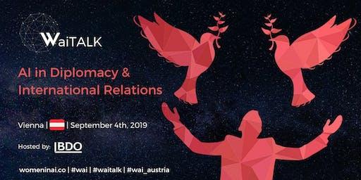 WaiTALK: AI in Diplomacy & International Relations