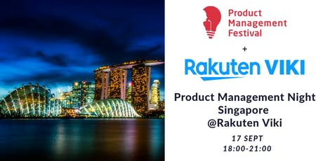Product Management Night Singapore @Rakuten Viki tickets
