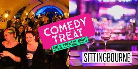 Comedy Treat - Gin & Cocktail Special (Sittingbourne) tickets