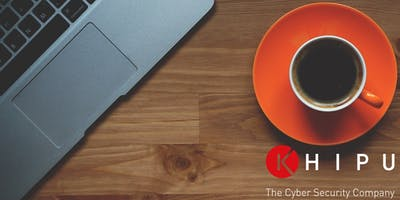 KHIPU Networks  Cyber Security Breakfast Briefing