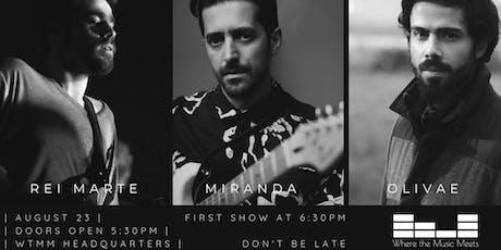 7th WtMM Balcony Show: Rei Marte + Miranda + Olivae bilhetes