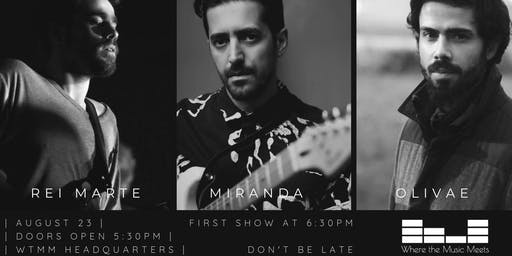 7th WtMM Balcony Show: Rei Marte + Miranda + Olivae