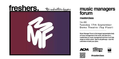 ACM London Masterclass: Introduction to The Music Manager Forum (MMF) (ACM STUDENTS ONLY)