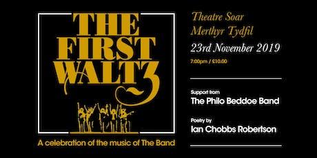 The First Waltz tickets