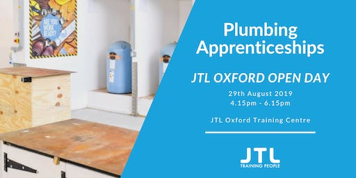JTL Oxford Open Day Thursday 29th August 2019 - Plumbing Apprenticeships