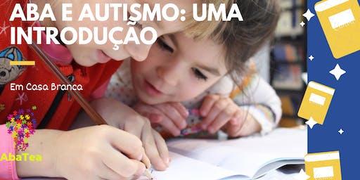 ABA e Autismo: uma introdução