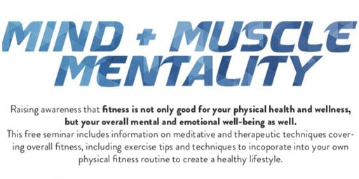 MIND + MUSCLE MENTALITY SEMINAR