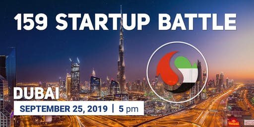 159 Startup Battle in Dubai - join the best!