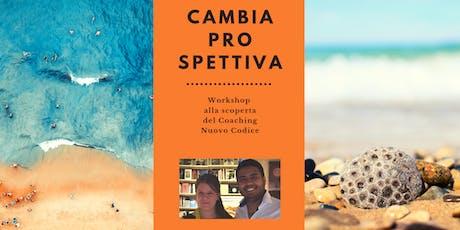 CAMBIA PROSPETTIVA Workshop alla scoperta del Coaching Nuovo Codice biglietti