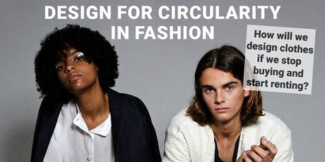 Design for circularity in fashion - #1 Fashion rental tickets