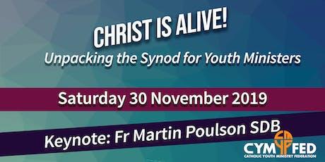 Christus Vivit: Unpacking the Synod tickets