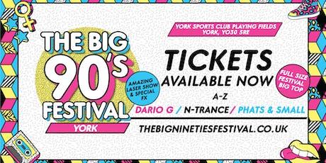 The Big Nineties Festival - York tickets