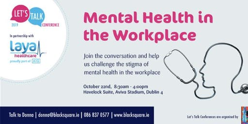 Let's Talk Mental Health in the Workplace 2019