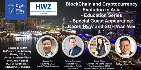 BlockChain and Cryptocurrency Evolution in Asia - Education Series tickets