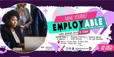 MAKE YOURSELF EMPLOYABLE tickets